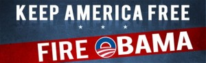 American Majority Action - Keep America Free: Fire Obama